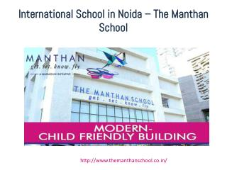 Schools in Noida - The Manthan School