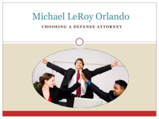 Michael LeRoy Orlando - Personal Injury Defense Attorney