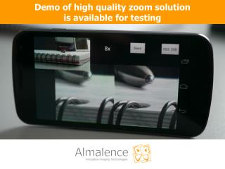 Demo of high quality zoom solution is available for testing