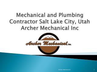 Mechanical and Plumbing Contractors Salt Lake City, Utah