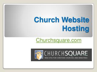 Church Website Hosting - Churchsquare.com