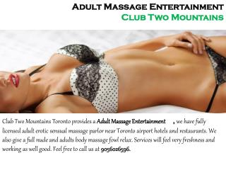 Adult Massage Entertainment - Club Two Mountains