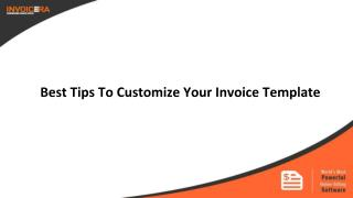 Tips to Use Invoice Template Customization To Your Advantage