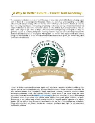 A Way to Better Future – Forest Trail Academy!