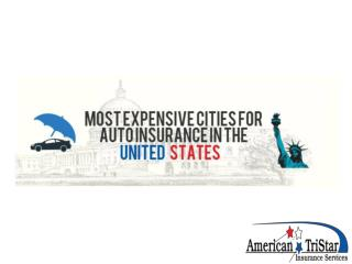 Top Most Expensive Cities for Auto Insurance in The Us Final