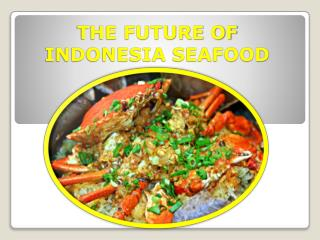 Affordable Seafood Restaurent in Indonesia– cuthecrab.com