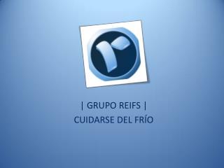 Grupo Reifs | Cuidarse del frío
