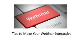 Tips to Make Your Webinar Interactive
