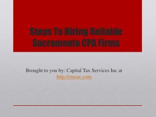 Steps To Hiring Reliable Sacramento CPA Firms