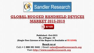 World Rugged Handheld Devices Market Research Report 2015 – 2019