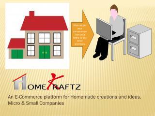 Homekraftz -An E-Commerce Platform for Homemade Creations and Ideas, Micro & Small Companies