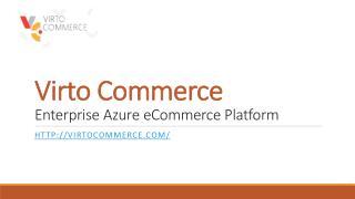 VirtoCommerce: Multi-Channel Ecommerce Platform