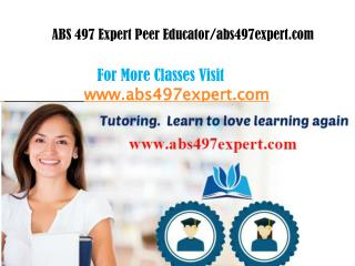 ABS 497 EXPERT Peer Educator/abs497expertdotcom