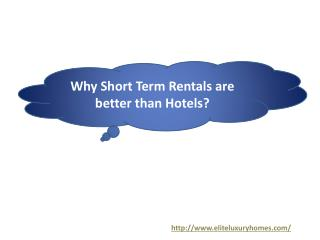 Why Short Term Rentals are better than Hotels?