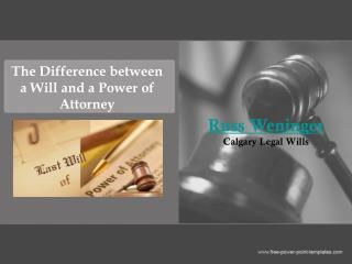 The Difference between a Will and a Power of Attorney