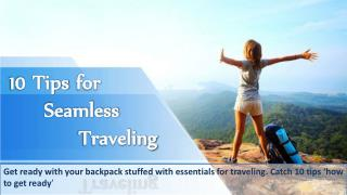 10 Tips for Seamless Traveling