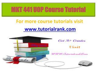 MKT 441 Course Tutorial / Tutorialrank