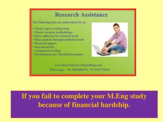 if You Fail to Complete Your M.eng Study Because of Financial Hardship.