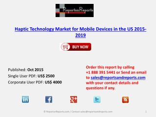 Haptic Technology Market for Mobile Devices in US 2019 � Key Vendors Research and Analysis