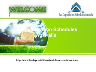 Tax Depreciation Schedules Australia for claiming the deductions.