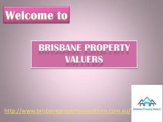 Hire Brisbane Property Valuation for house valuations