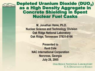 Depleted Uranium Dioxide DUO2 as a High Density Aggregate in Concrete Shielding in Spent Nuclear Fuel Casks