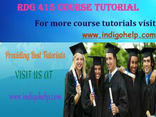 RDG 415 expert tutor indigohelp
