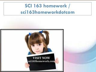 SCI 163 homework / sci163homeworkdotcom