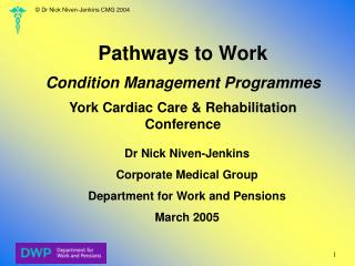Pathways to Work  Condition Management Programmes  York Cardiac Care  Rehabilitation Conference