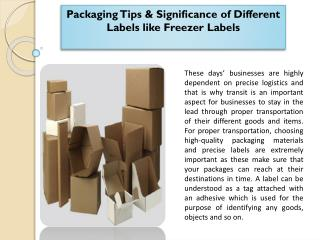 Packaging Tips & Significance of Different Labels like Freezer Labels