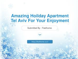 Amazing Hoilday Apartment Tel Aviv For Your Enjoyment