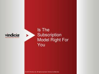 Is The Subscription Model Right For You? - Vindicia