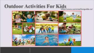 The Perfect Guide For Outdoor Activities For Kids