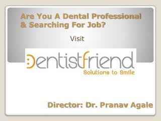 Easy Steps for Applying Dental Jobs