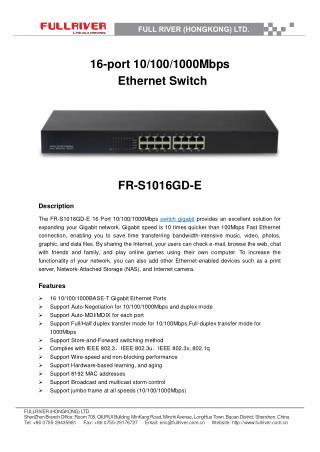 16-port 10/100/1000Mbps  Ethernet Switch