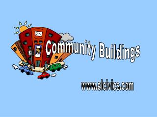 Community Buildings