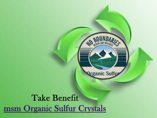 Organic Sulfur Helps - MSM Organic Sulfur Crystals