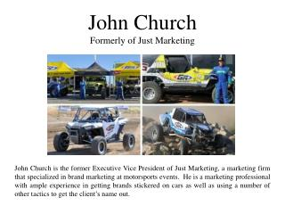 John Church - Formerly of Just Marketing