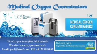 Medical Oxygen Concentrators- The Oxygen Store