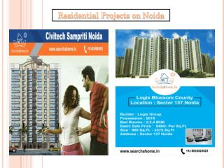 Residential and Commercial Projects Lists in Noida