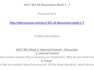 ACCT 301 All Discussions Week 1 - 7