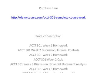 ACCT 301 Complete Course Work