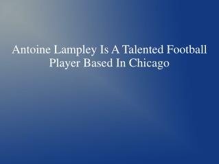 Antoine Lampley Chicago