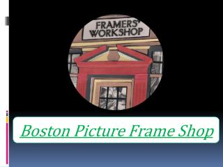 Boston Picture Frame Shop