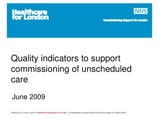 Quality indicators to support  commissioning of unscheduled care