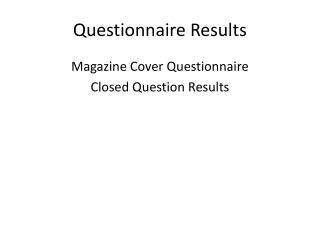 Questionnaire Results - Magazine Cover