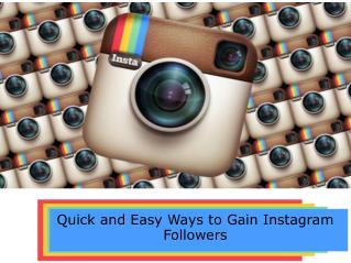 Quick and Easy Ways to Gain Instagram Followers