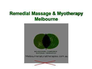 Remedial Massage therapies in Melbourne