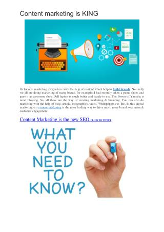 Content Marketing Is King Of Digital Marketing WHY?