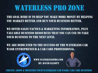 Waterless Pro Help you to Gain Tactics and Marketing Information